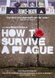Go to record How to survive a plague [videorecording]