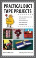 Go to record Practical duct tape projects