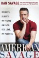 Go to record American Savage : insights, slights, and fights on faith, ...