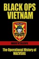 Go to record Black ops, Vietnam : the operational history of MACVSOG