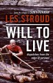 Go to record Will to live : dispatches from the edge of survival