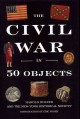 Go to record The Civil War in 50 objects