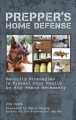 Go to record Prepper's home defense : security strategies to protect yo...