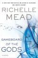 Go to record Gameboard of the gods : a novel