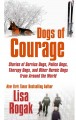 Go to record Dogs of courage [text (large print)] : stories of service ...