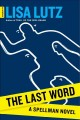 Go to record The last word : a Spellman novel