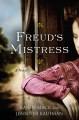 Go to record Freud's mistress : a novel