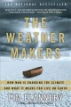 Go to record The weather makers : how man is changing the climate and w...