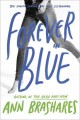 Go to record Forever in blue : the fourth summer of the Sisterhood