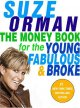 Go to record The money book for the young, fabulous & broke