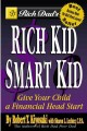 Go to record EBSI rich dad's rich kid, smart kid : giving your child a ...