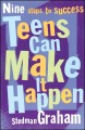 Go to record Teens can make it happen : nine steps to success