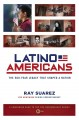 Go to record Latino Americans : the 500-year legacy that shaped a nation