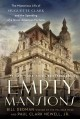 Go to record Empty mansions : the mysterious life of Huguette Clark and...