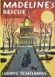 Go to record Madeline's rescue