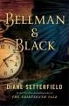 Go to record Bellman & Black : a novel