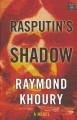 Go to record Rasputin's shadow [text (large print)]