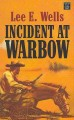 Go to record Incident at Warbow [text]