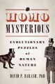 Go to record Homo mysterious : evolutionary puzzles of human nature