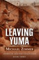 Go to record Leaving Yuma : a western story