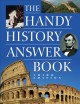 Go to record The handy history answer book