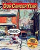 Go to record Our cancer year