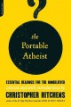 Go to record The portable atheist : essential readings for the nonbelie...