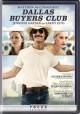 Go to record Dallas buyers club [videorecording]
