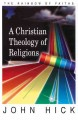 Go to record A Christian theology of religions : the rainbow of faiths