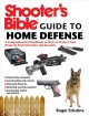 Go to record Shooter's bible guide to home defense : a comprehensive ha...