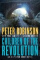 Go to record Children of the revolution : an Inspector Banks novel