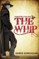 Go to record The whip : a novel