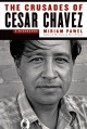 Go to record The crusades of Cesar Chavez : a biography