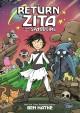 Go to record Zita the spacegirl. Book three, The return of Zita the spa...