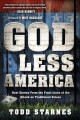 Go to record God less America : real stories from the front lines of th...