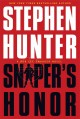 Go to record Sniper's Honor : a Bob Lee Swagger novel