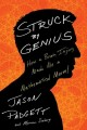 Go to record Struck by genius : how a brain injury made me a mathematic...