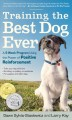 Go to record Training the best dog ever : a 5-week program using the po...