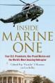 Go to record Inside Marine One : four U.S. Presidents, one proud Marine...