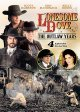 Go to record Lonesome dove, the outlaw years. Volume one [videorecording]