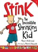 Go to record Stink the incredible shrinking kid