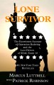 Go to record Lone survivor [text (large print)] : the eyewitness accoun...