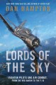 Go to record Lords of the sky : fighter pilots and air combat, from the...