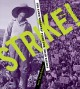 Go to record Strike! : the farm workers' fight for their rights