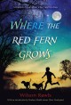 Go to record Where the red fern grows : the story of two dogs and a boy