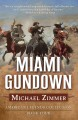 Go to record Miami gundown : a frontier story