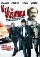 Go to record Kill the Irishman [videorecording]