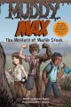 Go to record Muddy Max : the mystery of Marsh Creek