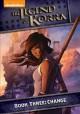 Go to record Legend of Korra. Book three, Change [videorecording].