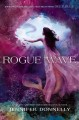 Go to record Rogue wave : a Waterfire saga novel
